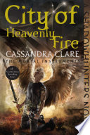 """""""City of Heavenly Fire"""" by Cassandra Clare"""