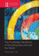 The Routledge Handbook Of Sociolinguistics Around The World