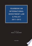 Yearbook On International Investment Law Policy 2011 2012