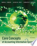 Core Concepts of Accounting Information Systems, 12th Edition