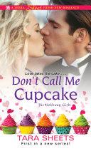 Don't Call Me Cupcake