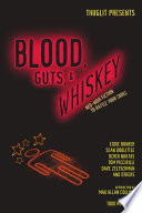 Blood Guts And Whiskey