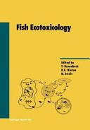 Fish Ecotoxicology