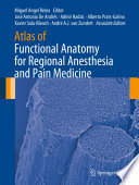 Atlas of Functional Anatomy for Regional Anesthesia and Pain Medicine Book