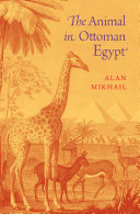 The Animal in Ottoman Egypt