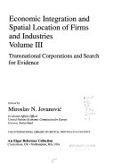 Economic Integration and Spatial Location of Firms and Industries  Transnational corporations and search for evidence