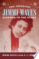 The Amazing Jimmi Mayes