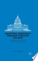 Dialectical Democracy through Christian Thought Book