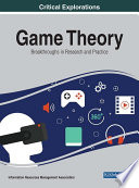 Game Theory: Breakthroughs in Research and Practice