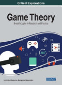 Game Theory  Breakthroughs in Research and Practice