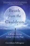Broth from the Cauldron Pdf/ePub eBook