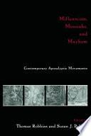 Free Millennium, Messiahs, and Mayhem Read Online