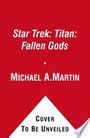 Star Trek  Titan  Fallen Gods Book