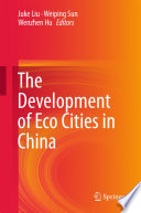The Development of Eco Cities in China Book