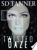 Twisted Daze Book