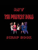 My Pussycat Dolls Scrap Book