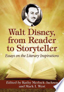 Walt Disney, from Reader to Storyteller