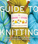 The Chicks with Sticks Guide to Knitting Pdf/ePub eBook