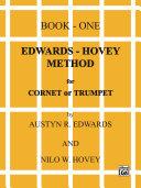 Edwards-Hovey Method for Cornet or Trumpet, Book 1