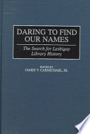 Daring to Find Our Names