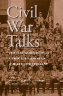 Civil War Talks: Further Reminiscences of George S. Bernard ...