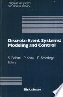 Discrete Event Systems  Modeling and Control Book