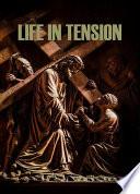 Life in Tension Book PDF