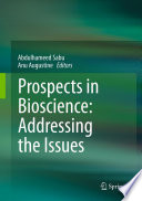 Prospects In Bioscience Addressing The Issues Book PDF
