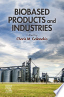Biobased Products And Industries Book PDF