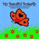 My Beautiful Butterfly