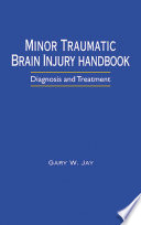 Minor Traumatic Brain Injury Handbook