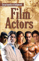 Encyclopedia of Bollywood–Film Actors