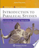 """""""Introduction to Paralegal Studies: A Critical Thinking Approach"""" by Katherine A. Currier, Thomas E. Eimermann"""