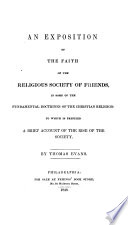 An Exposition Of The Faith Of The Religious Society Of Friends In Some Of The Fundamental Doctrines Of The Christian Religion 3 Ed