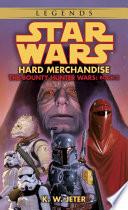 Hard Merchandise  Star Wars Legends  The Bounty Hunter Wars  Book