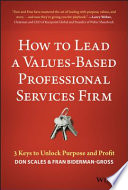 How to Lead a Values Based Professional Services Firm
