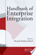 Handbook of Enterprise Integration Book