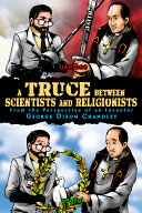 Pdf A Truce Between Scientists And Religionists: From The Perspective Of An Inventor
