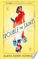 Trouble the Saints Alaya Dawn Johnson Cover