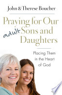 Praying for Our Adult Sons and Daughters