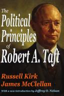 The Political Principles of Robert A. Taft