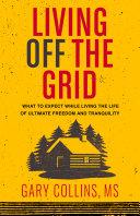 Living Off The Grid Pdf/ePub eBook