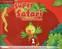 Super Safari American English Level 1 Teacher s Book
