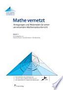 Mathe vernetzt 03. Anregungen und Materialien für einen vernetzenden Mathematikunterricht