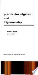 Precalculus algebra and trigonometry