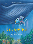 Rainbow Fish and the Big Blue Whale Book PDF