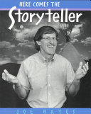 Here Comes the Storyteller Book
