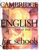 Cambridge English for schools  3   Student s book