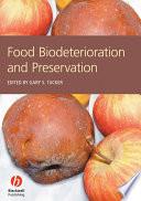 Food Biodeterioration and Preservation Book