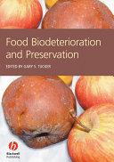 Food Biodeterioration and Preservation